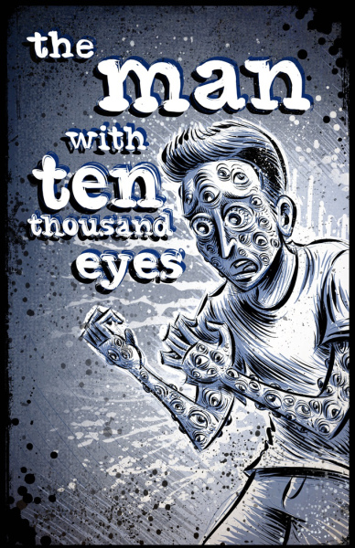 Let's Kickstart This! The Man with Ten Thousand Eyes