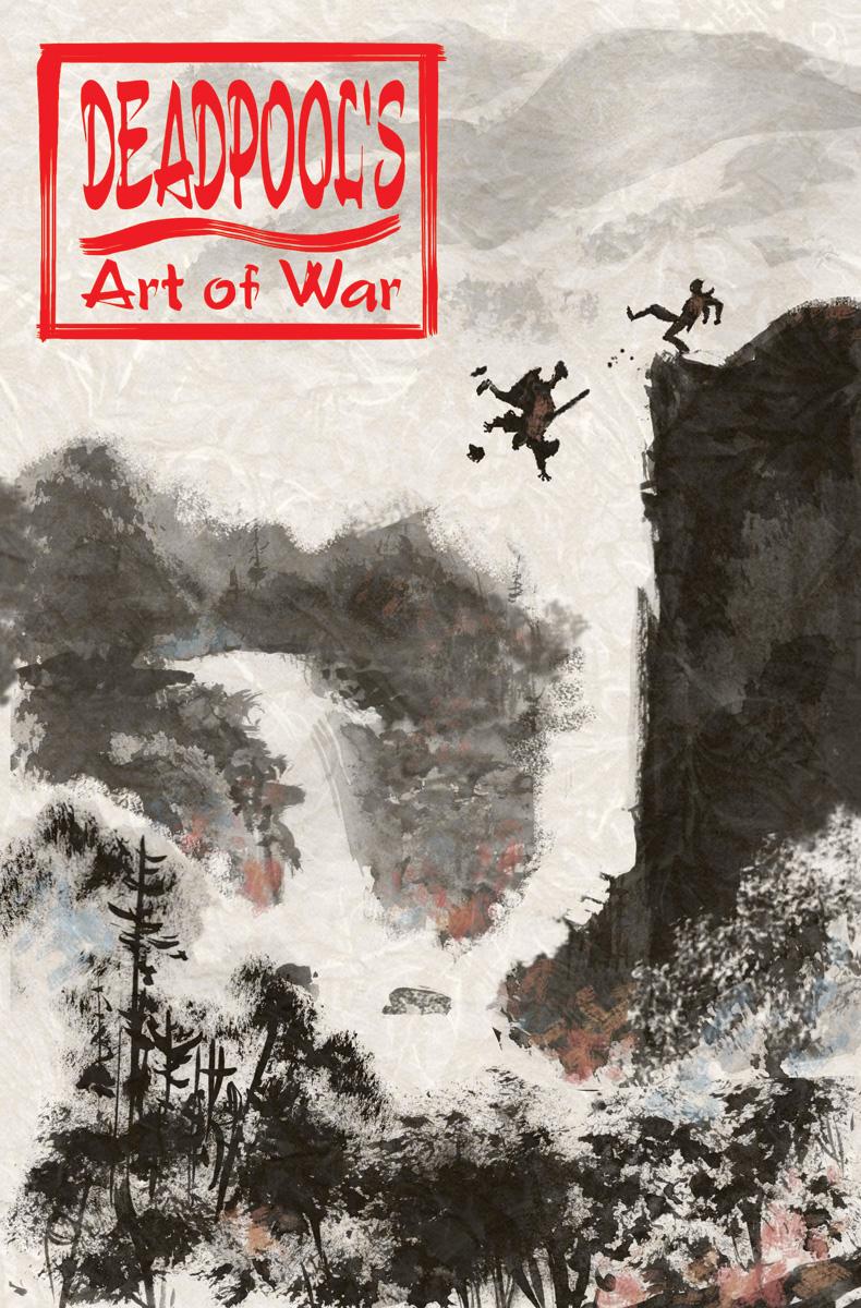 Deadpool's Art of War #1 Rewrites the Book on Warfare This October
