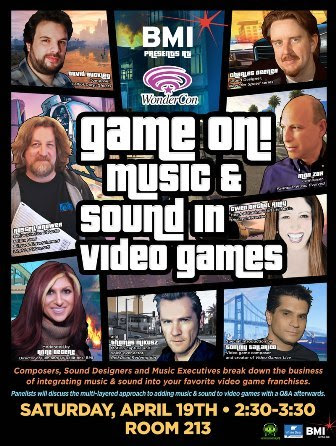 """BMI And White Bear PR To Present """"Game On! Music & Sound in Video Games"""" Panel Discussion At WonderCon"""
