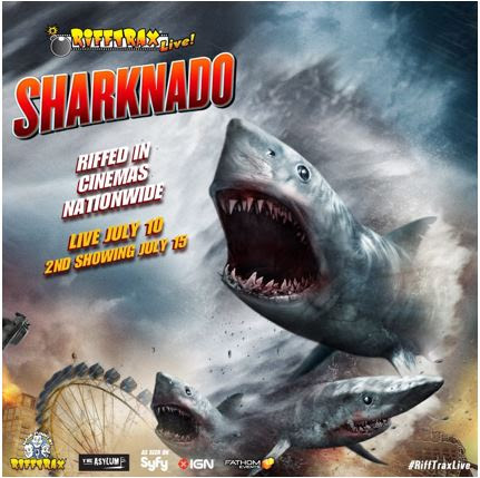 "RiffTrax to Take a Comedy Bite out of Syfy's Global Cult Sensation in ""RiffTrax Live: Sharknado"" this July"